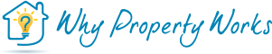 Why Property Works - Making property investment work for you